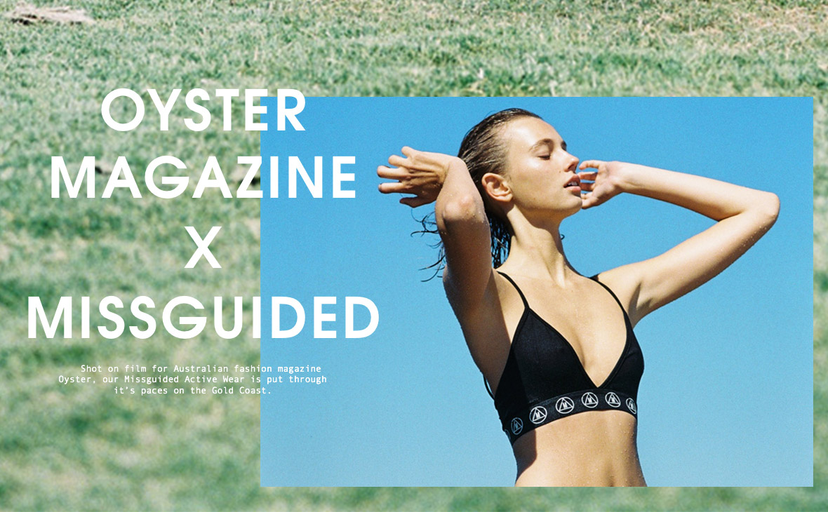 Oyster magazine x Missguided