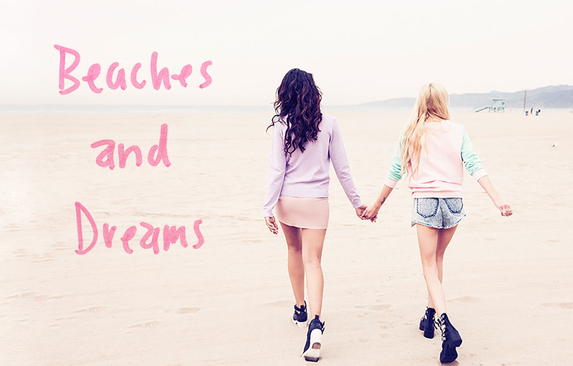 BEACHES AND DREAMS