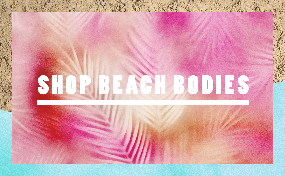 SHOP BEACH BODIES